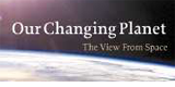 link to gallery item Our Changing Planet: The View From Space