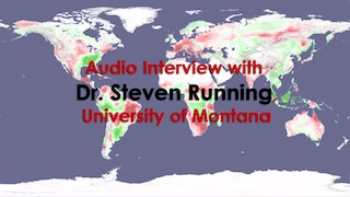 Audio Interview with Dr. Steven Running (University of Montana)