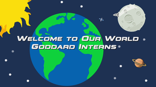 Link to Recent Story entitled: NASA Goddard Interns 2013