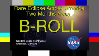 Link to Recent Story entitled: Rare Total Solar Eclipse Is Only Two Months Away Live Shots 6.21.17