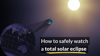 Link to Related Story entitled: How to Safely Watch a Solar Eclipse