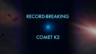 Link to Recent Story entitled: Hubble Sees First-Time Icy Visitor Comet K2