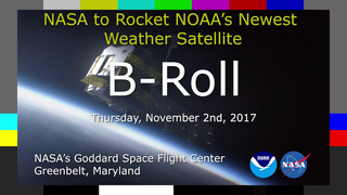 Link to Recent Story entitled: 11.2.2017 Live Shots: NASA To Rocket NOAA's Newest Weather Satellite Into Space Next Week
