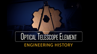 Link to Recent Story entitled: Webb Telescope Optical Telescope Element Engineering History Presentation Supporting Video