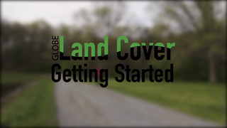 Link to Recent Story entitled: GLOBE Observer Land Cover: Getting Started