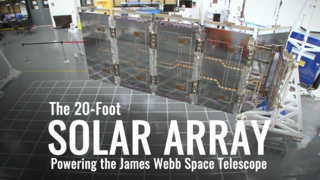 Link to Related Story entitled: The 20-foot Solar Array Powering the James Webb Space Telescope