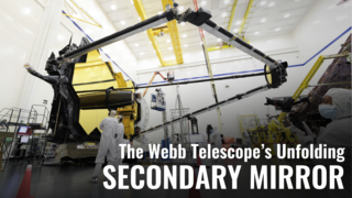 Link to Recent Story entitled: The Webb Telescope's Unfolding Secondary Mirror