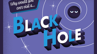 Link to Recent Story entitled: Black Hole Travel Postcards
