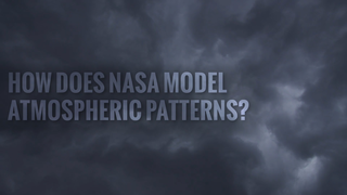 Link to Recent Story entitled: How Does NASA Model Atmospheric Patterns?