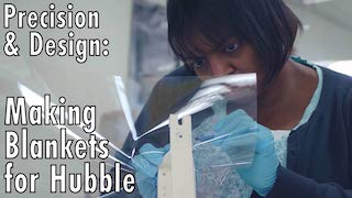 Link to Recent Story entitled: Precision & Design: Making Blankets for Hubble