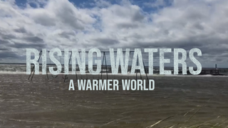 Link to Recent Story entitled: Rising Waters: A Warmer World