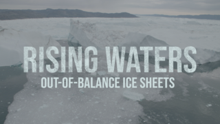 Link to Recent Story entitled: Rising Waters: Out-of-Balance Ice Sheets