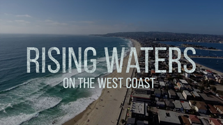Link to Recent Story entitled: Rising Waters on the West Coast