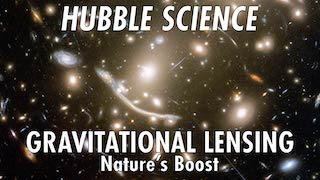 Link to Recent Story entitled: Hubble Science: Gravitational Lensing, Nature's Boost