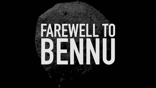 Link to Recent Story entitled: OSIRIS-REx Departure from Bennu Trailer